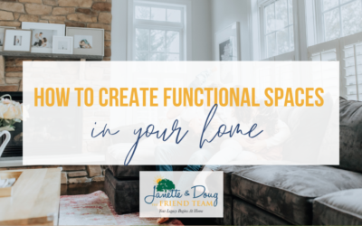 How to Create Functional Spaces in Your Home