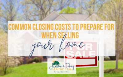 Common Closing Costs To Prepare For When Selling Your Home